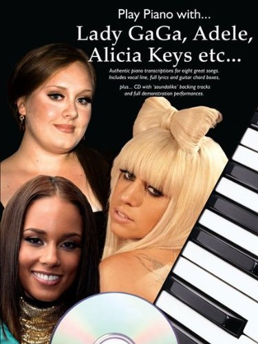 Play Piano with... Lady Gaga, Adele, Alicia Keys Etc. by Wise Publications