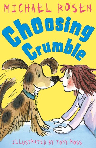 Choosing Crumble by Michael Rosen