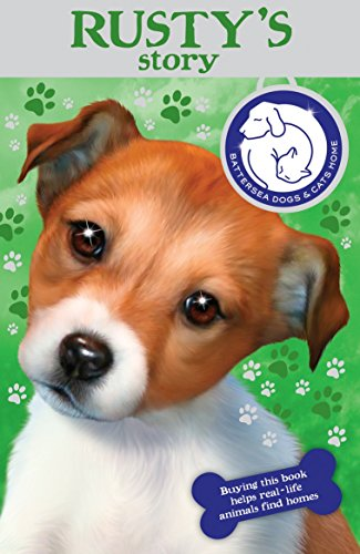 Battersea Dogs & Cats Home: Rusty's Story By Battersea Dogs and Cats Home