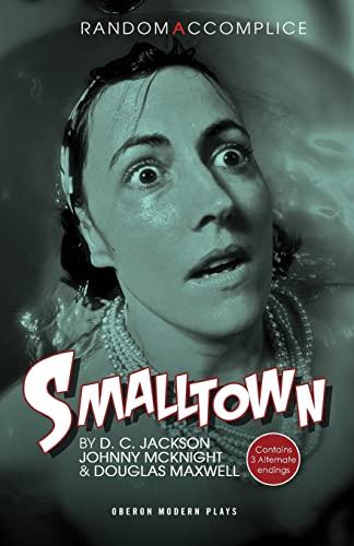 Smalltown By Douglas Maxwell