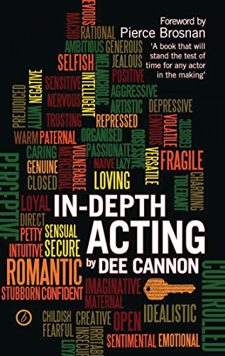 In Depth Acting By Dee Cannon