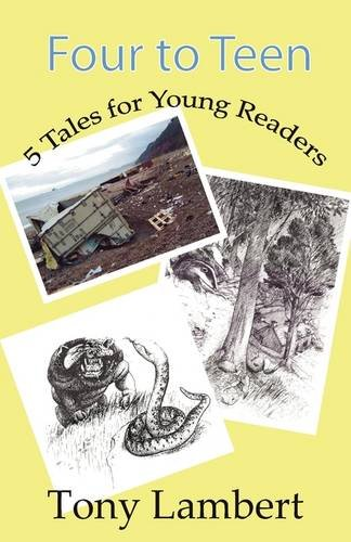Four To Teen: Five Tales for Young Readers by Tony Lambert