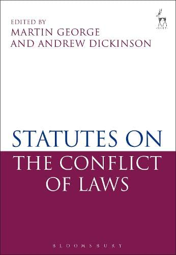 Statutes on the Conflict of Laws By Edited by Martin George