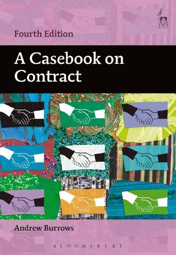 A Casebook on Contract - 4th Edition By Andrew Burrows