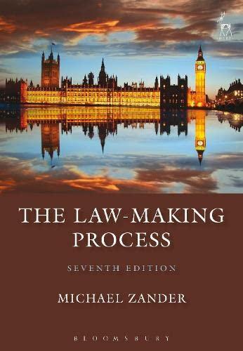 The Law-Making Process By Professor Michael Zander, QC