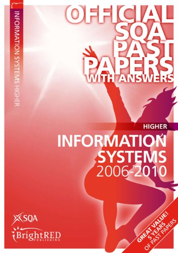 Information Systems Higher SQA Past Papers By SQA