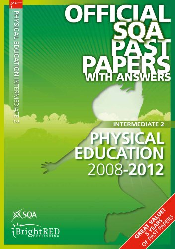 Physical Education Intermediate 2 2012 SQA Past Papers (Official Sqa Past Papers with Answers) By SQA