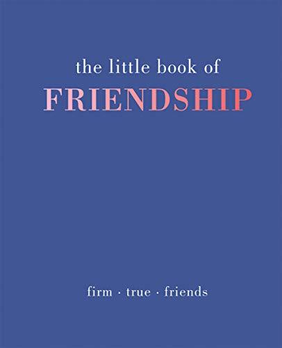 The Little Book of Friendship by Tiddy Rowan