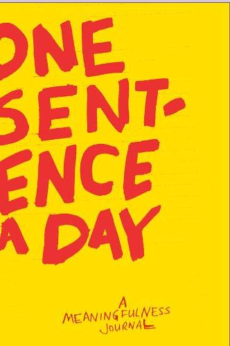One Sentence a Day: A Meaningfulness Journal By Quadrille Publishing Ltd