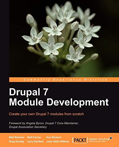 Drupal 7 Module Development By Matt Butcher