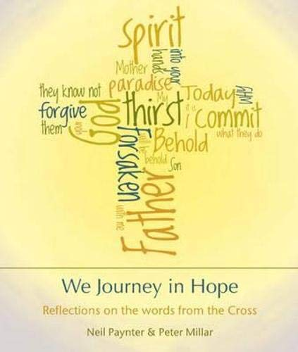 We Journey in Hope By Peter Millar