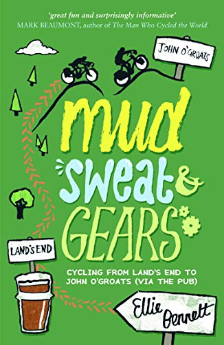 Mud, Sweat and Gears By Ellie Bennett