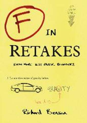 F in Retakes: Even More Test Paper Blunders by Richard Benson