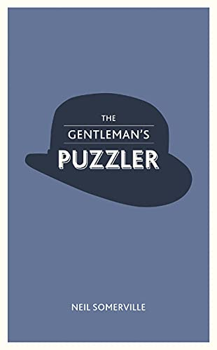 The Gentleman's Puzzler By Neil Somerville
