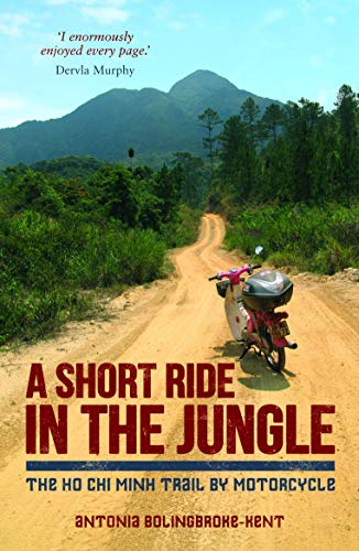 A Short Ride in the Jungle By Antonia Bolingbroke-Kent