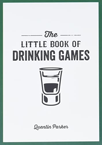 The Little Book of Drinking Games By Quentin Parker