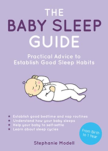 The Baby Sleep Guide By Stephanie Modell