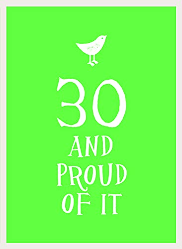 30 and Proud of It By Summersdale