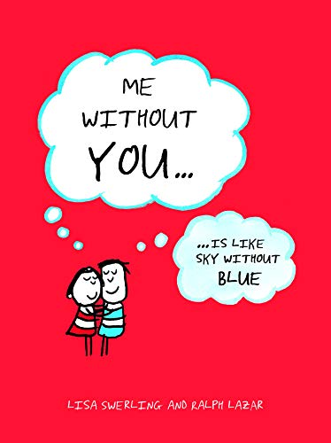 Me Without You: ... Is Like Sky Without Blue By Lisa Swerling
