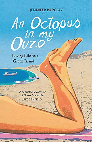 An Octopus in My Ouzo By Jennifer Barclay