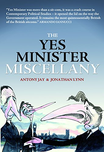 The Yes Minister Miscellany By Jonathan Lynn
