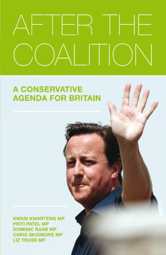 After the Coalition By Liz Truss