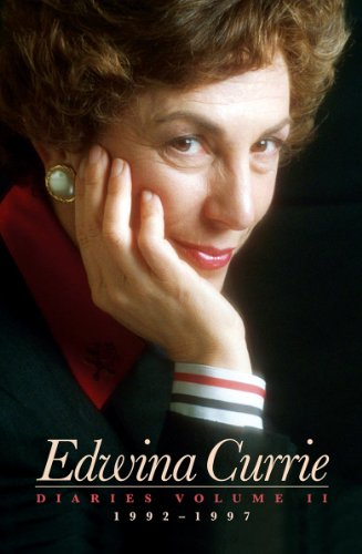 Edwina Currie Diaries By Edwina Currie
