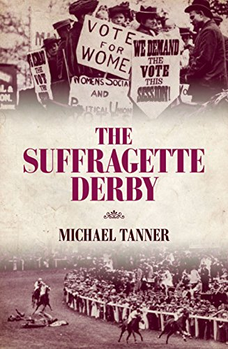 The Suffragette Derby By Michael Tanner
