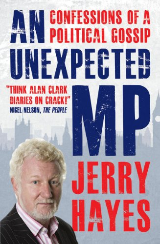 An Unexpected MP By Jerry Hayes