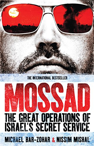 Mossad: The Great Operations of Israel's Famed Secret Service by Michael Bar-Zohar