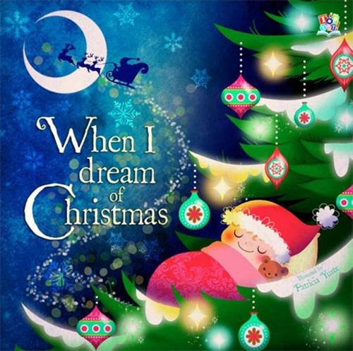 When I Dream of Christmas By Oakley Graham