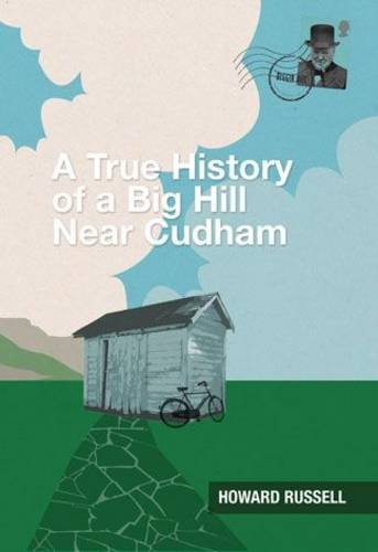 A True History of a Big Hill near Cudham By Russell Howard