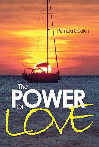 The Power of Love By Pamela Deakin