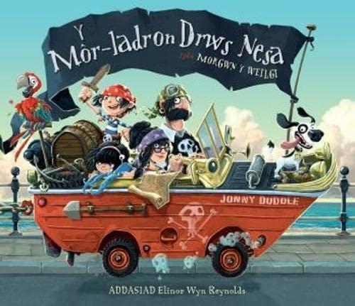 Mor-Ladron Drws Nesa, Y By Jonny Duddle