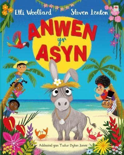 Anwen yr Asyn By Elli Woollard