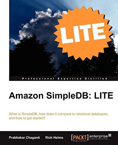 Amazon SimpleDB: LITE By Prabhakar Chaganti