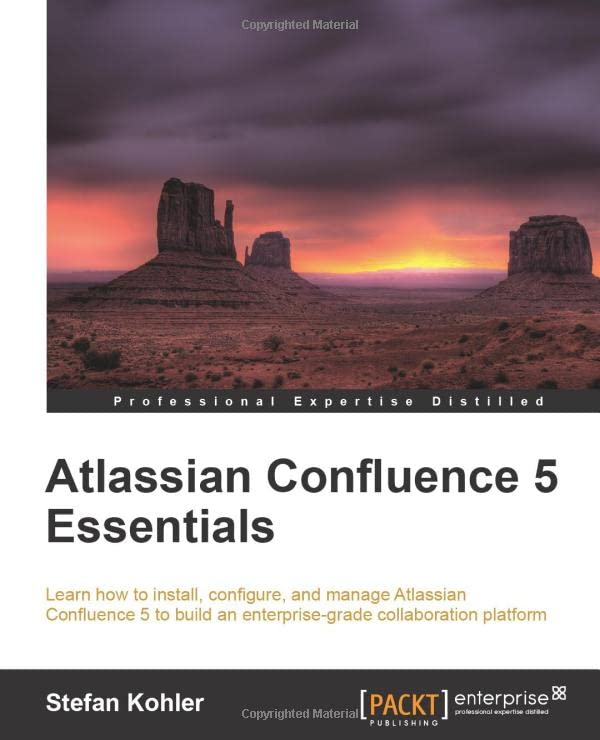 Atlassian Confluence 5 Essentials By Stefan Kohler
