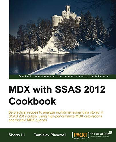 MDX with SSAS 2012 Cookbook By Sherry Li