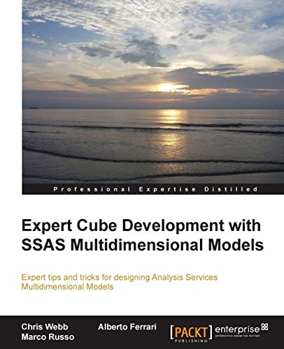Expert Cube Development with SSAS Multidimensional Models By Chris Webb