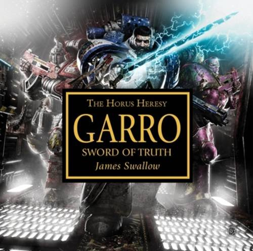 Garro: Sword of Truth CD By James Swallow
