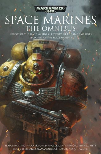 Space Marine Omnibus By Christian Dunn