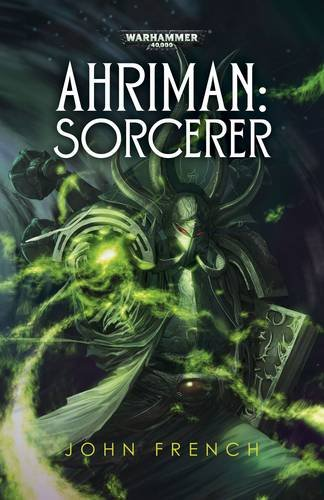 Ahriman: Sorcerer By John French