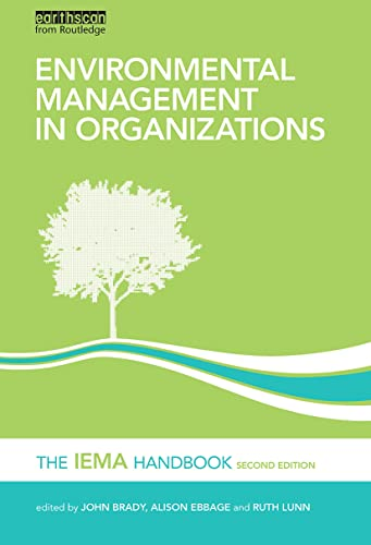 Environmental Management in Organizations By John Brady