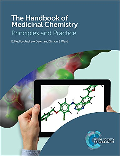 The Handbook of Medicinal Chemistry: Principles and Practice By Edited by Andrew M. Davis