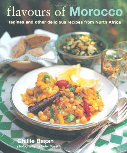 Flavous of Morocco By Ghillie Basan