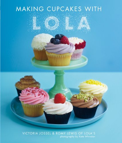 Making Cupcakes with Lola By Victoria Jossel