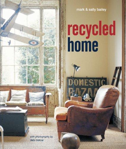 Recycled Home By Sal, Mark; Bailey Bailey