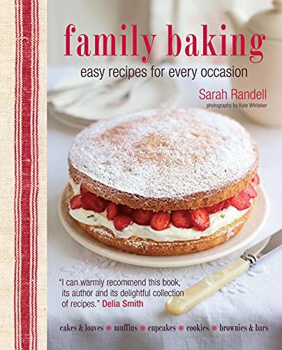 Family Baking By Sarah Randell