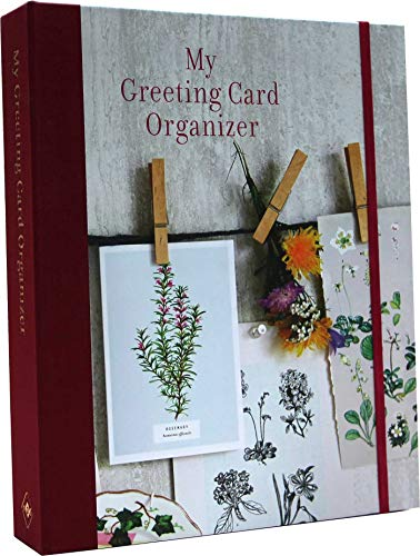 My Greeting Card Organizer By Compiled by Ryland Peters & Small