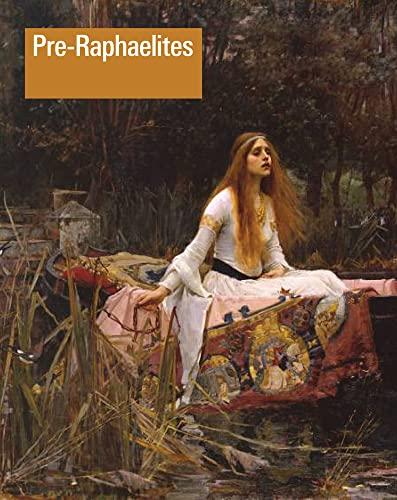 Pre-Raphaelites By Jason Rosenfeld